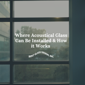 Acoustic Glass Installation