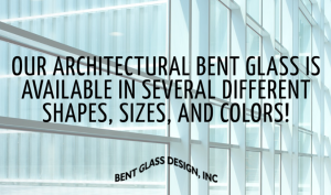 Architectural Bent Glass